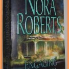 Engaging the Enemy by Nora Roberts Containing Novels A Will and a Way and Boundary Lines