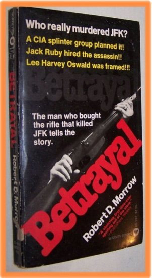 Betrayal by Robert D. Morrow