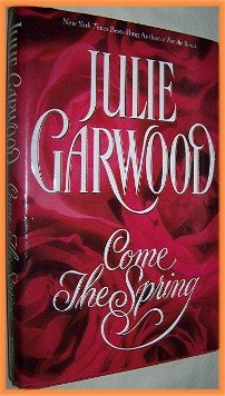 Come the Spring by Julie Garwood