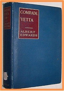 Comrade Yetta by Albert Edwards