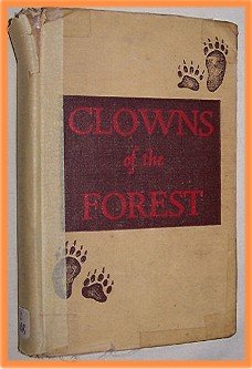 Clowns of the Forest by Esse Forrester O'Brien
