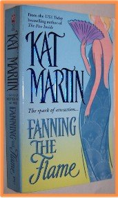 Fanning the Flame by Kat Martin
