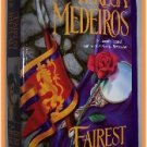 Fairest of Them All by Teresa Medeiros