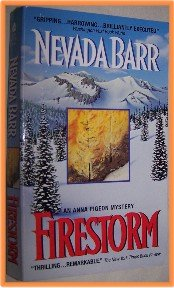 Firestorm by Nevada Barr An Anna Pigeon Mystery