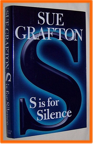 S is for Silence by Sue Grafton