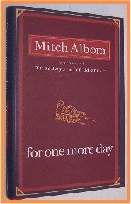 For One More Day by Mitch Albom First Edition