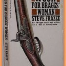 A Gun For Braggs' Woman by Steve Frazee