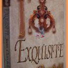 Exquisite by Joan Overfield