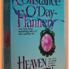 Heaven on Earth by Constance O'Day Flannery