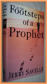 In the Footsteps of a Prophet by Jerry Savelle