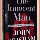The Innocent Man by John Grisham Murder and Injustice in a Small Town