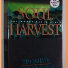 Soul Harvest by Tim LaHaye and Jerry B. Jenkins The World Takes Sides