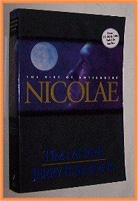 Nicolae by Tim LaHaye and Jerry B. Jenkins The Rise of the Antichrist