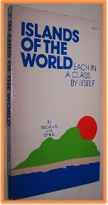 Islands of the World by McCafferty and Veatch Each in a Class By Itself