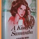 A Kiss for Samantha by Kathleen Pieper