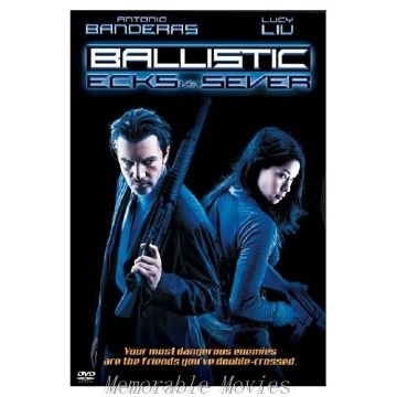 Ballistic: Ecks vs. Sever - Antonio Banderas, Lucy Liu
