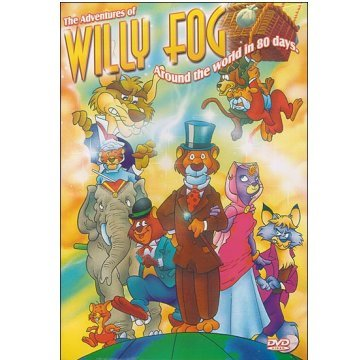 The Adventures of Willy Fog - Around the World in 80 Days
