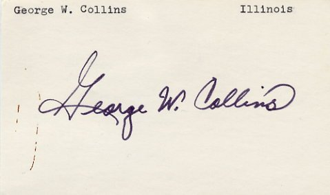 Congressman from Illinois GEORGE W. COLLINS Hand Signed Card