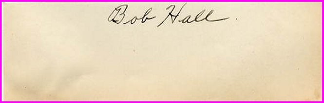 1930 Rose Bowl Southern California Football Star BOB HALL Autograph 1930