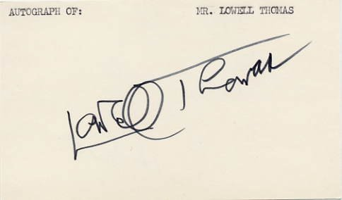 Writer & Broadcaster LOWELL THOMAS Autographed Card