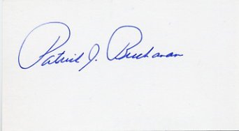 Former Presidential Candidate PATRICK BUCHANAN Autographed Card