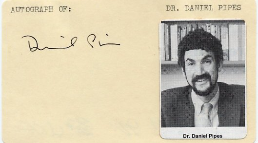 American Historian & Author DANIEL PIPES Hand Signed Card 1990
