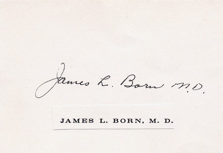 Distinguished Medical Scientist JAMES L. BORN Autographed Card 1970s