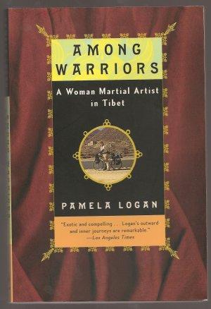 Among Warriors:  A Woman Martial Artist in Tibet