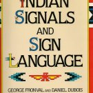 Indian Signals and Sign Language (Children's Hardcover)