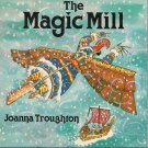 The Magic Mill:  A Folk-tale from Finland (Children's Hardcover)