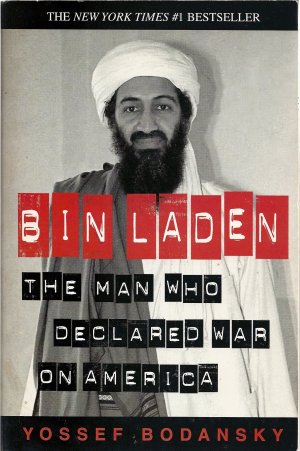 Bin Laden:  The Man Who Declared War On America (Softcover)