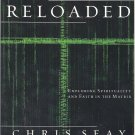 The Gospel Reloaded (Softcover Book)