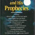Nostradamus and His Prophecies (Hardcover Book)