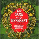 The Same Only Different:  Five Generations of a Great Theatre Family (Nonfiction Hardcover Book)