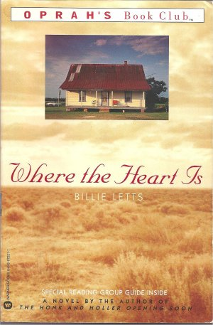 Where the Heart Is (Softcover Fiction Book)