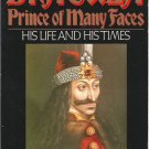 Dracula: Prince of Many Faces:  His Life and Times (Softcover Nonfiction Book)