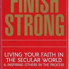 Finish Strong (Softcover Nonfiction Book ISBN:  0913367915)