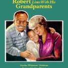 Robert Lives With His Grandparents by Martha Whitmore Hickman (1995, Hardcover)