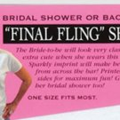 bridal shirt FINAL FLING BEFORE THE RING  NEW IN PACKAGE LAST ONE LEFT