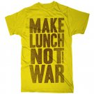 Make Lunch Not War T-Shirt yellow