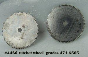 #4466 ratchet wheel, grade 471,505