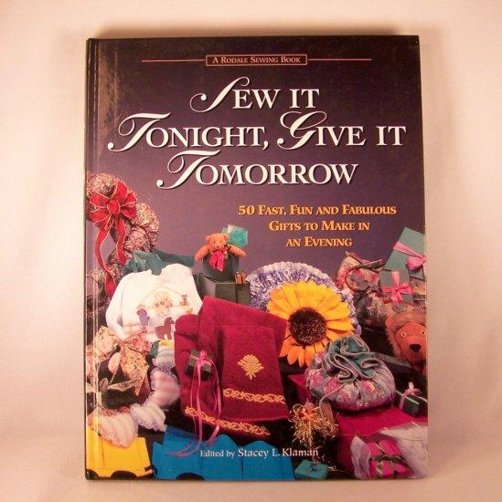 Craft Book Sew It Tonight, Give It Tomorrow