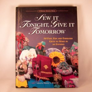 Craft Book Sew It Tonight, Give It Tomorrow
