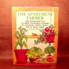 THE APARTMENT FARMER   Newcomb, Duane G.  ISBN: 0874770459