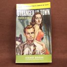 Vintage Paperback Stranger in Town   HUNT, Howard (E. Howard Hunt)