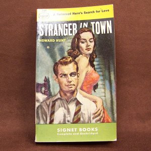 Vintage Paperback Stranger in Town   HUNT, Howard (E. Howard Hunt)