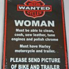 Harley Biker Sign - Woman Wanted
