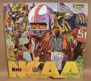 NCAA 100 YEARS COLLEGE FOOTBALL 33 RPM RECORD 1970s ND