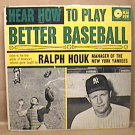 NEW YORK YANKEES NY MANAGER RALPH HOUK HEAR HOW TO PLAY BASEBALL 33 RPM RECORD