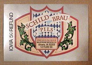 SCHILD BRAU MILLSTREAM BREWING 12 oz BEER BOTTLE LABEL AMANA iOWA UNSUED 1980s